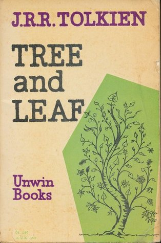 """On Fairy Stories"" was later revised and published in Tree and Leaf (1964)"